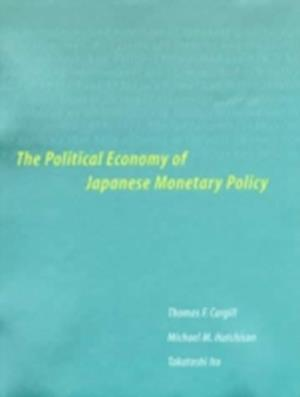 Bog, paperback The Political Economy of Japanese Monetary Policy af Takatoshi Ito, Michael M Hutchison, Thomas F Cargill