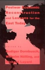 Postwar Economic Reconstruction and Lessons for the East Today af Richard Layard, Wilhelm Nolling, Rudiger Dornbusch
