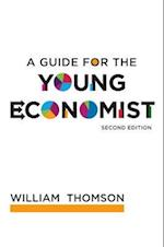 A Guide for the Young Economist af William Thomson
