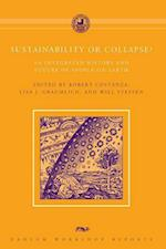 Sustainability or Collapse? (Dahlem Workshop Reports)