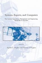 Systems, Experts, and Computers (Dibner Institute Studies in the History of Science and Technology)