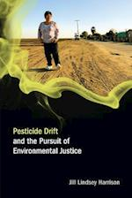 Pesticide Drift and the Pursuit of Environmental Justice (Food, Health, and the Environment)