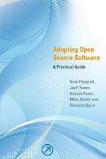 Adopting Open Source Software (Adopting Open Source Software)