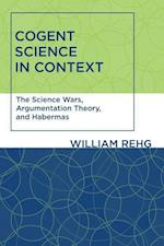Cogent Science in Context (Studies in Contemporary German Social Thought)