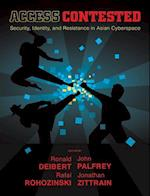 Access Contested (Information Revolution and Global Politics)