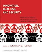 Innovation, Dual Use, and Security (Innovation Dual Use and Security)