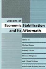 Lessons of Economic Stabilization and Its Aftermath af Michael Bruno, Nissan Liviatan, Elhanan Helpman