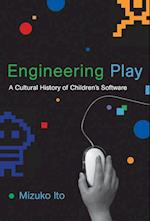 Engineering Play (John D. and Catherine T. Macarthur Foundation Series on Digital Media and Learning)