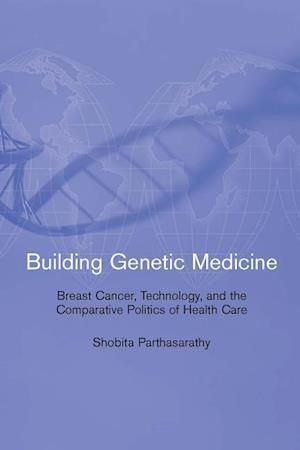 Building Genetic Medicine