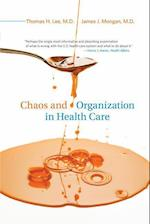 Chaos and Organization in Health Care (Chaos and Organization in Health Care)