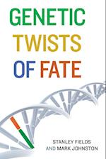 Genetic Twists of Fate (Genetic Twists of Fate)