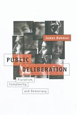 Public Deliberation (Studies in Contemporary German Social Thought Paperback)