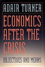 Economics After the Crisis (Lionel Robbins Lectures)