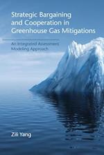 Strategic Bargaining and Cooperation in Greenhouse Gas Mitigations (Strategic Bargaining and Cooperation in Greenhouse Gas Mitigations)