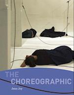 The Choreographic (The Choreographic)