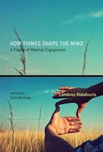 How Things Shape the Mind (How Things Shape the Mind)