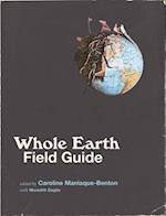 Whole Earth Field Guide (Whole Earth Field Guide)
