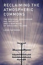 Reclaiming the Atmospheric Commons (American and Comparative Environmental Policy Series)