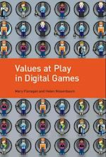 Values at Play in Digital Games (Values at Play in Digital Games)