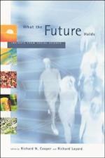 What the Future Holds (What the Future Holds)