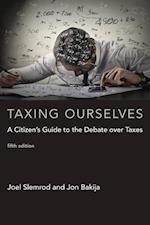 Taxing Ourselves (Taxing Ourselves)