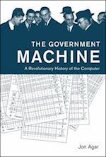 The Government Machine (History of Computing)
