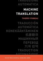 Machine Translation (Mit Press Essential Knowledge)