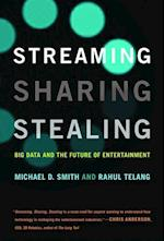 Streaming, Sharing, Stealing (Streaming Sharing Stealing)