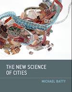 The New Science of Cities (The New Science of Cities)