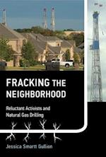 Fracking the Neighborhood (Urban and Industrial Environments)