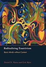 Radicalizing Enactivism (Radicalizing Enactivism)