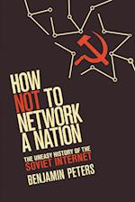How Not to Network a Nation (Information Policy)