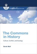 The Commons in History (History for a Sustainable Future)