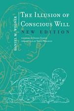 The Illusion of Conscious Will (The Illusion of Conscious Will)