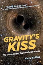 Gravity's Kiss (Gravitys Kiss)