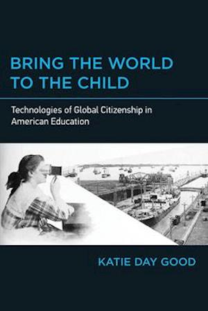Bring the World to the Child