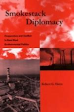 Smokestack Diplomacy (Global Environmental Accord Paperback)