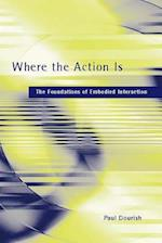 Where the Action is (Bradford Books)
