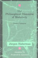 The Philosophical Discourse of Modernity (Studies in Contemporary German Social Thought)