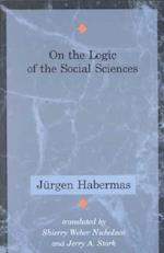 On the Logic of the Social Sciences (Studies in Contemporary German Social Thought Paperback)