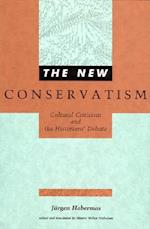 The New Conservatism (Studies in Contemporary German Social Thought)