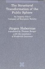 The Structural Transformation of the Public Sphere (Studies in Contemporary German Social Thought)