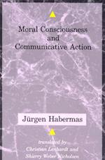 Moral Consciousness and Communicative Action (Studies in Contemporary German Social Thought Paperback)