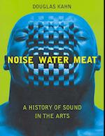 Noise, Water, Meat (Noise Water Meat)