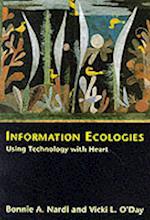 Information Ecologies (Information Ecologies)