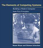 The Elements of Computing Systems (The Elements of Computing Systems)