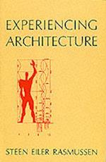 Experiencing Architecture af Steen Eiler Rasmussen