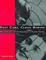 Fast Cars, Clean Bodies (October Books)