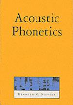Acoustic Phonetics (Current Studies in Linguistics, nr. 30)
