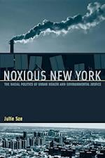 Noxious New York af Julie Sze